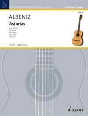 Asturias op. 232 Prelude from Chants d'Espagne / Isaac Albéniz / Schott