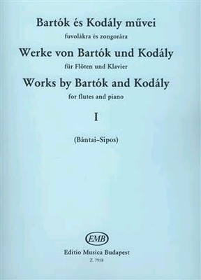 Werke von Bartok und Kodaly I für Flöten und Klavier /  / EMB Editions Musica Budapest