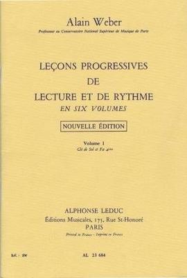 Leçons progressives de lecture et de rythme, vol. 1 / Weber Alain / Alphonse Leduc