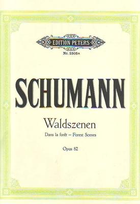 Waldszenen op. 82 (Scènes de la forêt) / Schumann Robert / Peters