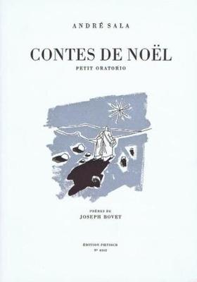 Contes de Nol, petit oratorio pour soli / Sala André / Foetisch Frères