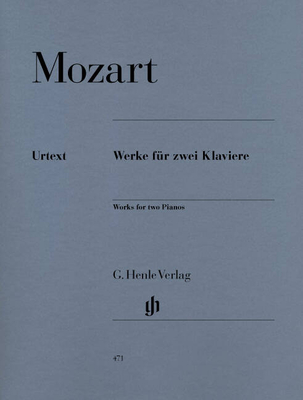 Henle Urtext Editions / Oeuvres pour 2 pianos / Works For Two Pianos HN 471 / Mozart Wolfgang Amadeus / Henle