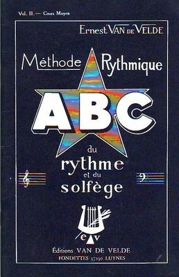 ABC Méthode Rythmique Vol. 2 / Van de Velde Ernest / Van de Velde