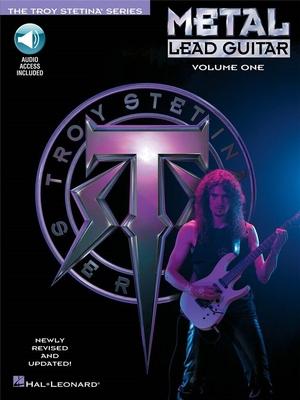 Metal Lead Guitar Method (Revised), Volume 1 / Stetina, Troy (Artist) / Hal Leonard