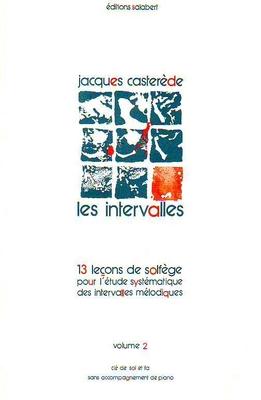 Les intervalles, vol. 2 / Casterède Jacques / Salabert