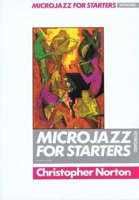 Microjazz / Microjazz Piano for Starters / Norton Christopher / Boosey & Hawkes