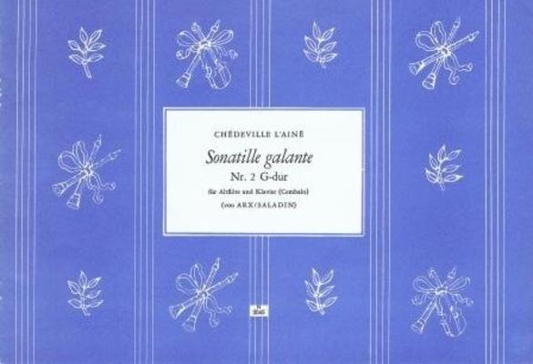 Sonatille galante no 2 en sol majeur / Chédeville Esprit Philippe / Noetzel