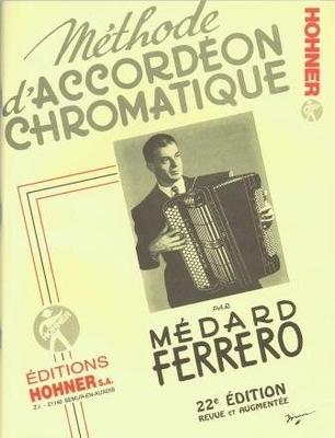 Méthode d'accordéon chromatique 2è année / Ferrero Médard / Hohner