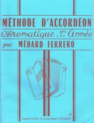 Méthode d'accordéon chromatique 1ère année / Ferrero Médard / Hohner