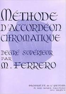 Méthode d'accordéon chromatique degré supérieur / Ferrero Médard / Hohner
