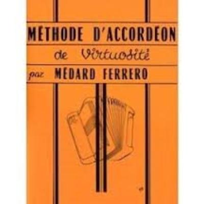 Méthode d'accordéon de virtuosité / Ferrero Médard / Hohner