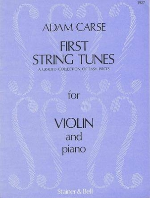 First String Tunes (Violin) A Graded Collection of Easy Pieces Adam Carse / Adam Carse / Stainer & Bell
