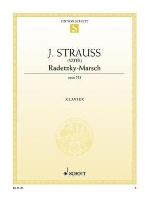 Radetzky-Marsch op. 228 / Strauss Johann (père) / Schott