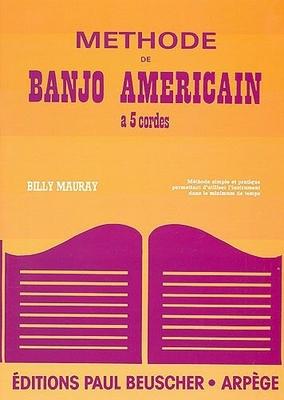 Banjo américain à 5 cordes / Mauray Billy / Paul Beuscher