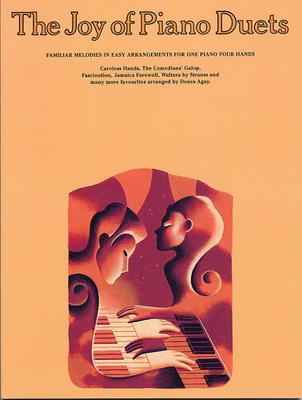 Les joies de / The Joy Of Piano Duets / Agay, Denes (Arranger) / Yorktown Music Press