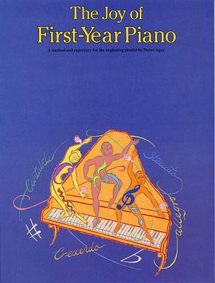 Les joies de / The Joy Of First-Year Piano / Agay, Denes (Artist) / Yorktown Music Press