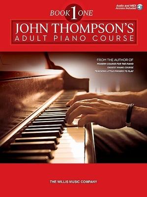 John Thompson's Adult Piano Course Book 1 / Thompson John / Willis Music