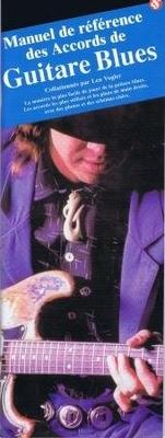 Manuel De Reference Des Accords De Guitare Blues / Vogler, Leonard (Artist) / Editions Musicales Françaises