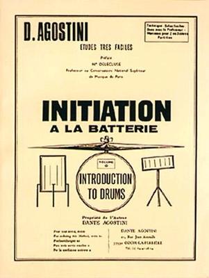 Initiation à la batterie vol. 0 / Agostini Dante / Agostini