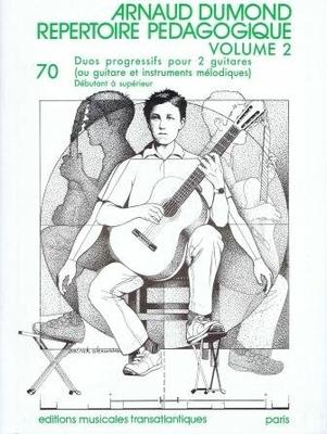 Répertoire pédagogique vol. 2 70 duos progressifs Arnaud Dumond /  / Transatlantiques