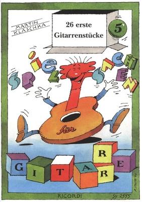 26 erste Gitarrenstücke / Klaschka Martin / Ricordi