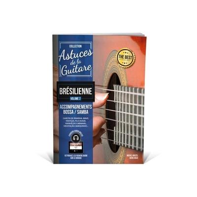 Collection Astuces / »Astuces» guitare brésilienne vol. 2 / Roux/De Carvalho / Editions Coup de pouce
