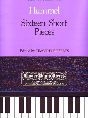 Sixteen short Pieces / Hummel Johann Nepomuk / ABRSM Publishing