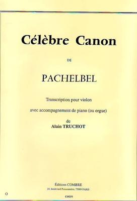 Célèbre canon de Pachelbel / Pachelbel Johann / Combre