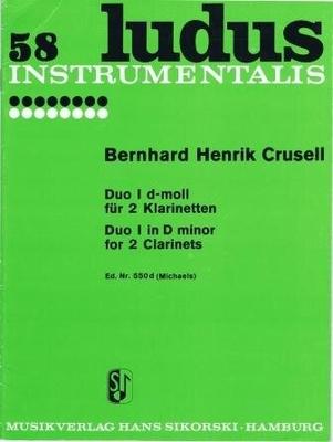 Duo no 1 en ré mineur / Crusell Bernhard Henrik / Sikorski
