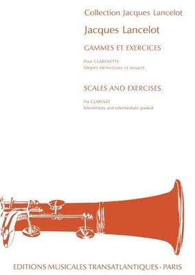 Gammes Et Exercices / Jacques Lancelot / Transatlantiques