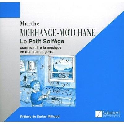 Le petit solfège / Morhange-Motchane M. / Salabert