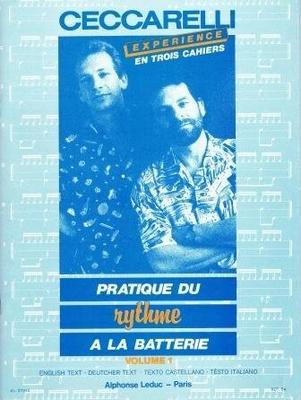 Pratique du rythme à la batterie, vol. 1 / Ceccarelli / Leduc