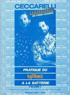 Pratique du rythme à la batterie, vol. 2 / Ceccarelli / Leduc