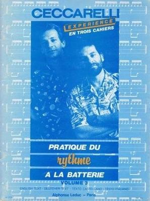 Pratique du rythme à la batterie, vol. 3 / Ceccarelli / Leduc