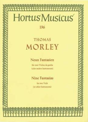 Hortus Musicus / 9 fantaisies / Morley Thomas / Bärenreiter