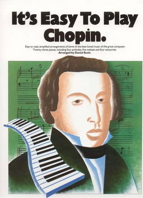 It's easy to play / It's Easy To Play Chopin / Chopin, Frédéric (Artist) / Music Sales