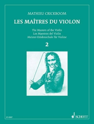 Les Maîtres du Violon Vol. 2  Mathieu Crickboom  Violin / Crickboom Mathieu / Schott