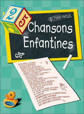 25 Chansons Enfantines Chant et piano (facile) /  / Carisch