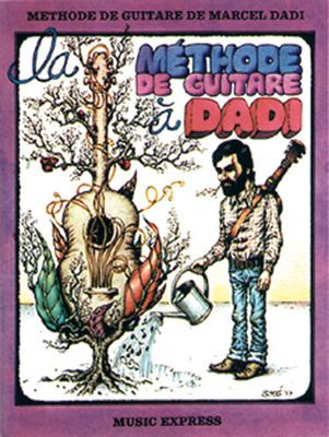 La méthode de Guitare à Dadi / Dadi Marcel / Carisch