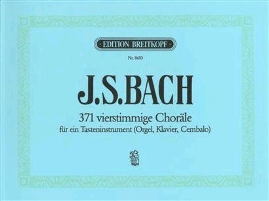 371 vierstimmige ChoräleBreitkopf Urtext – Neuausgabe von / new edition by Klaus Schubert / Bach Jean Sébastien / Breitkopf