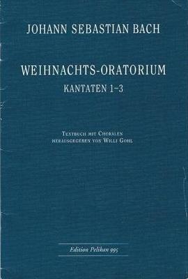 Oratorio de Nol, cantates 1-3Weihnachtsoratorium Bwv 248 / Bach Jean Sébastien / Pelikan