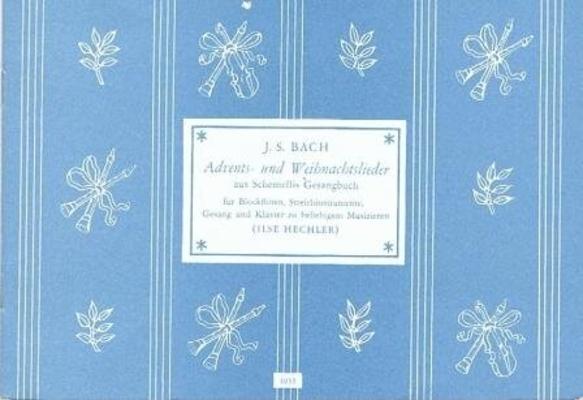 Advents- und Weihnachtslieder (Schemellis Gesangbuch) / Bach Jean Sébastien / Noetzel