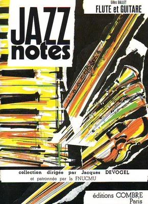 Jazz Notes / Ballet Gilles / Combre