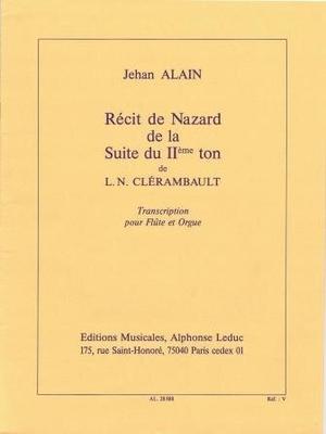 Récit de nazard de la suite du IIème ton / Clérambault L.N./Alain J. / Leduc