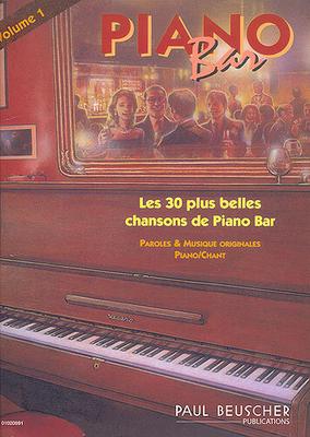 Piano Bar, les 30 plus belles chansons, vol. 1 /  / Paul Beuscher