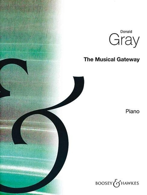 The musical gateway / Gray Donald / Boosey & Hawkes
