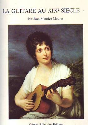 La guitare au XIXème siècle vol. 1 /  / Billaudot