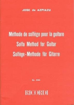Méthode de solfège pour la guitare / Azpiazu José de / Ricordi
