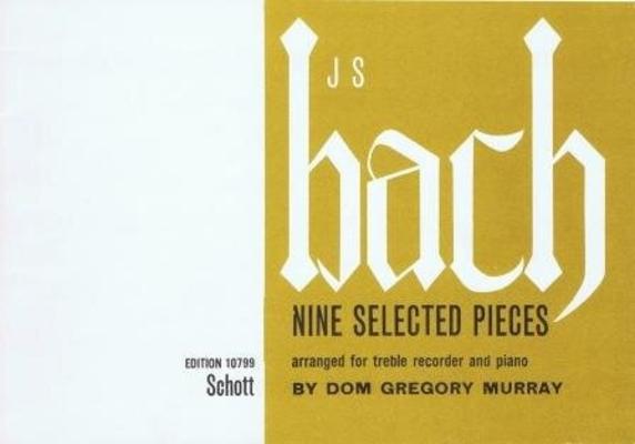 Nine selected pieces / Bach Jean Sébastien / Schott