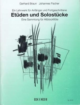 Etüden und Solostücke / Braun G./Fischer J. / Ricordi